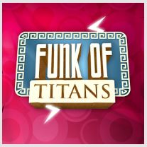 Funk of Titans - Аркады